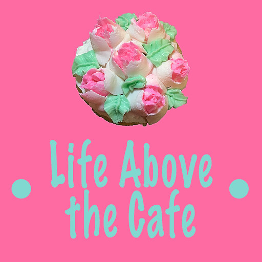 Life Above the Cafe iOS and Android App